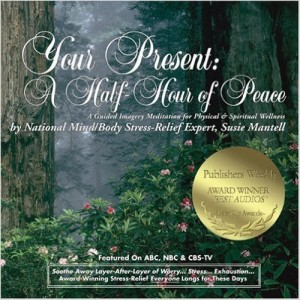 Your Present: a Half Hour of Peace