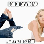 bored by yoga