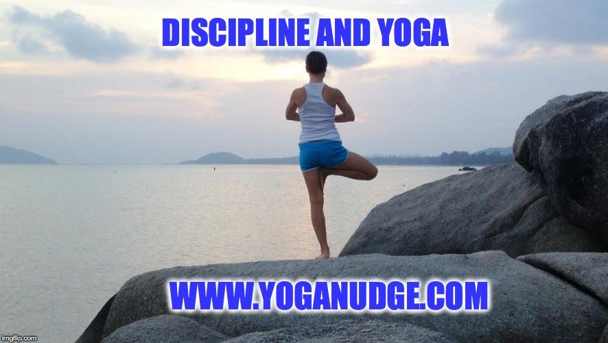 discipline and yoga